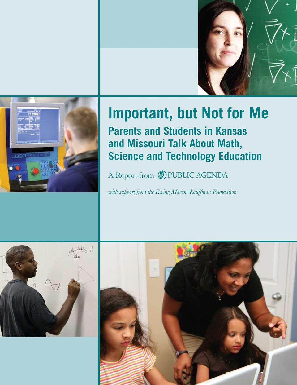 Technology Education A Report from PUBLIC AGENDA