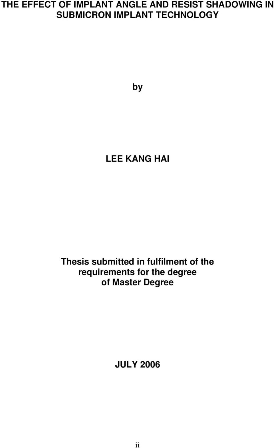 LEE KANG HAI Thesis submitted in fulfilment of