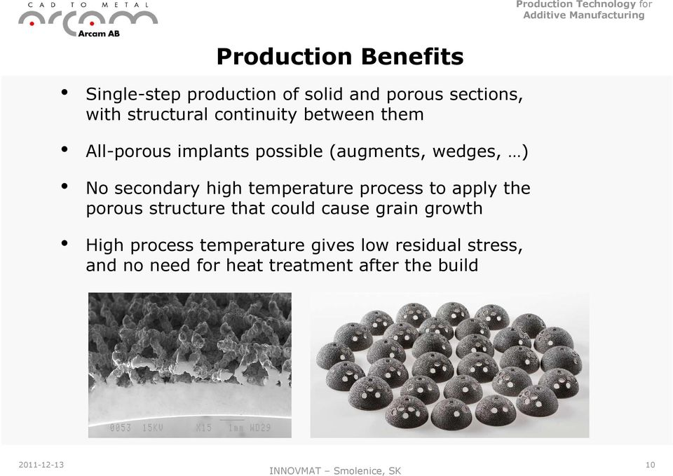 secondary high temperature process to apply the porous structure that could cause grain growth High