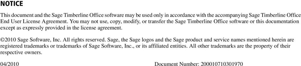 2010 Sage Software, Ic. All rights reserved.