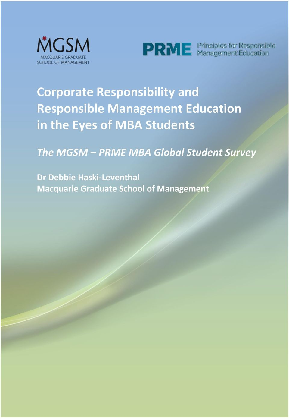 The MGSM PRME MBA Global Student Survey Dr