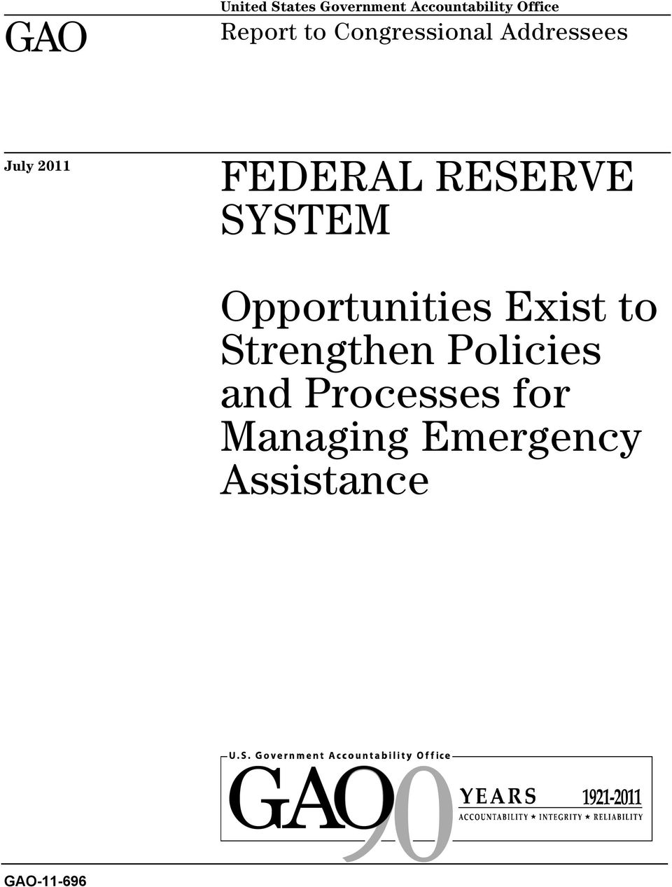 RESERVE SYSTEM Opportunities Exist to Strengthen