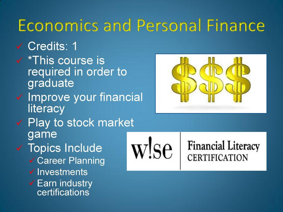 financial literacy Play to stock market game Topics