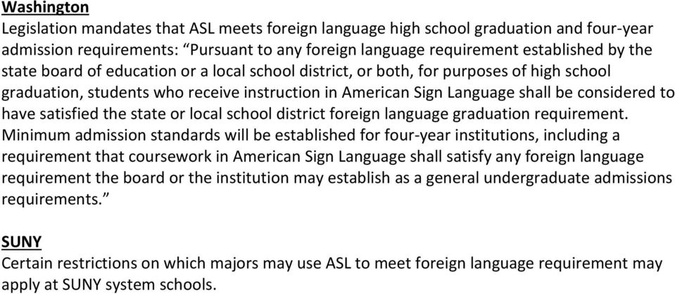 state or local school district foreign language graduation requirement.