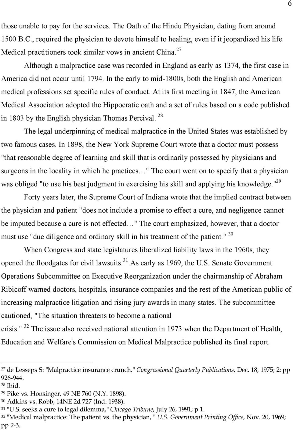 In the early to mid-1800s, both the English and American medical professions set specific rules of conduct.