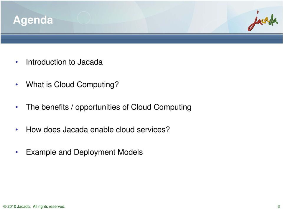 The benefits / opportunities of Cloud Computing How