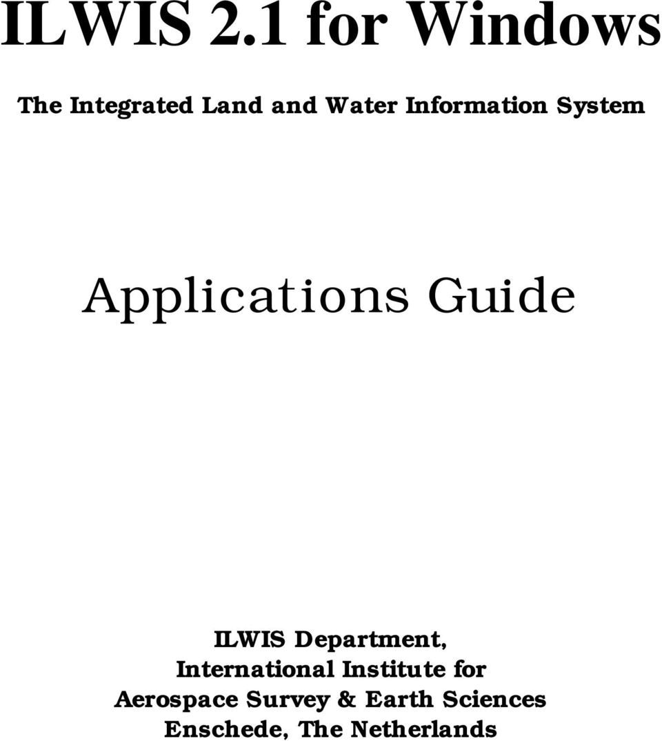 Information System Applications Guide ILWIS