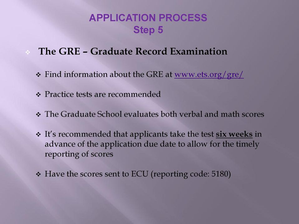 org/gre/ Practice tests are recommended The Graduate School evaluates both verbal and math scores