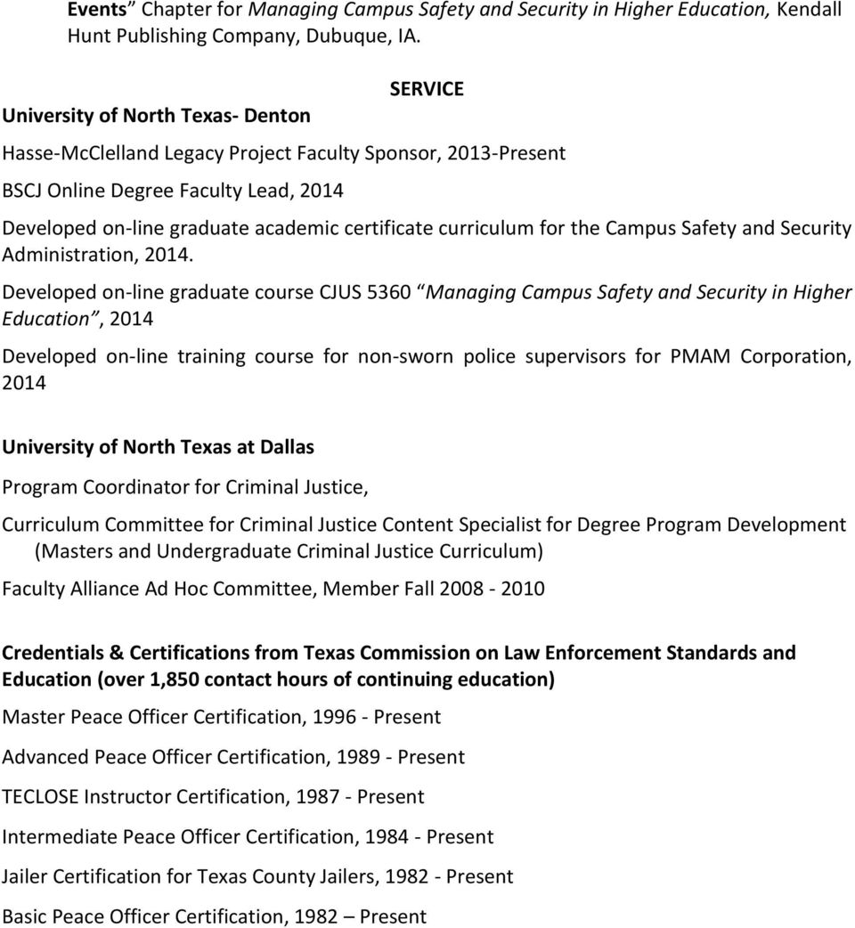curriculum for the Campus Safety and Security Administration, 2014.
