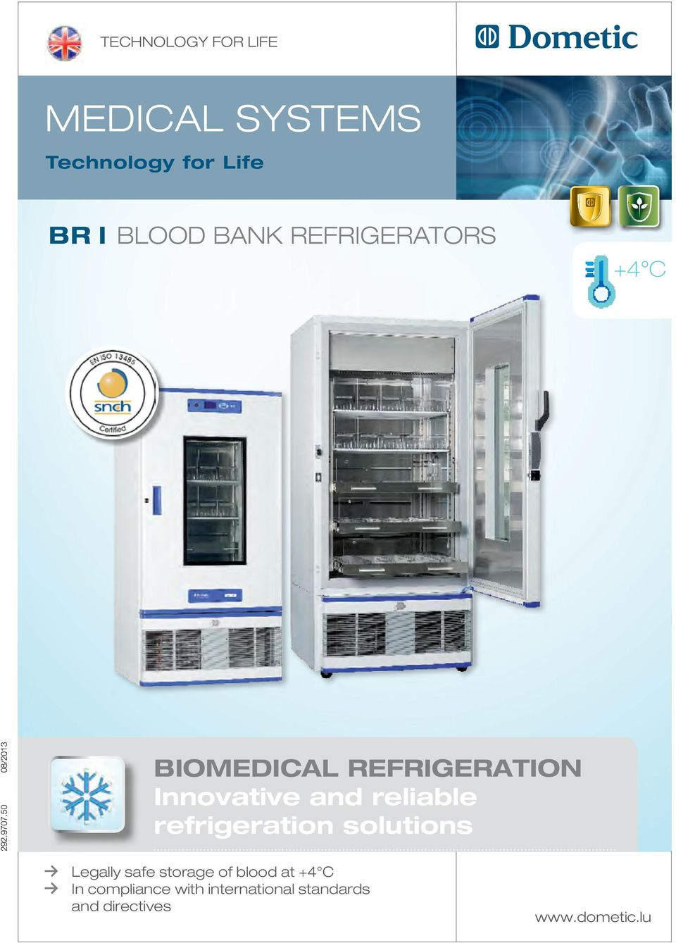 Refrigerators, Freezers and Ice Liners Absorption Refrigerators and Freezers Vaccine Transport