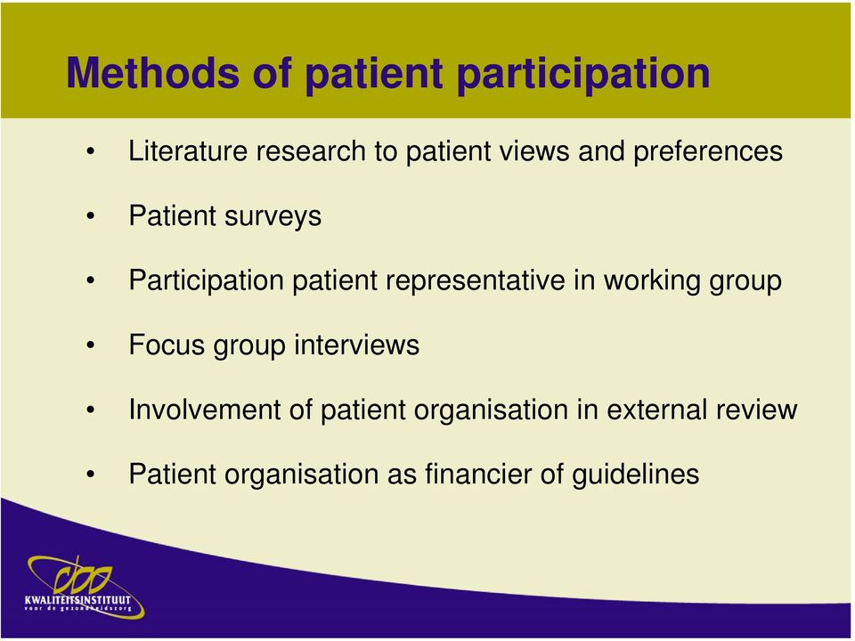 in working group Focus group interviews Involvement of patient