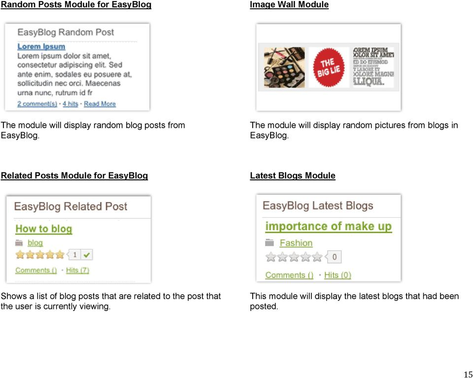 Related Posts Module for EasyBlog Latest Blogs Module Shows a list of blog posts that are