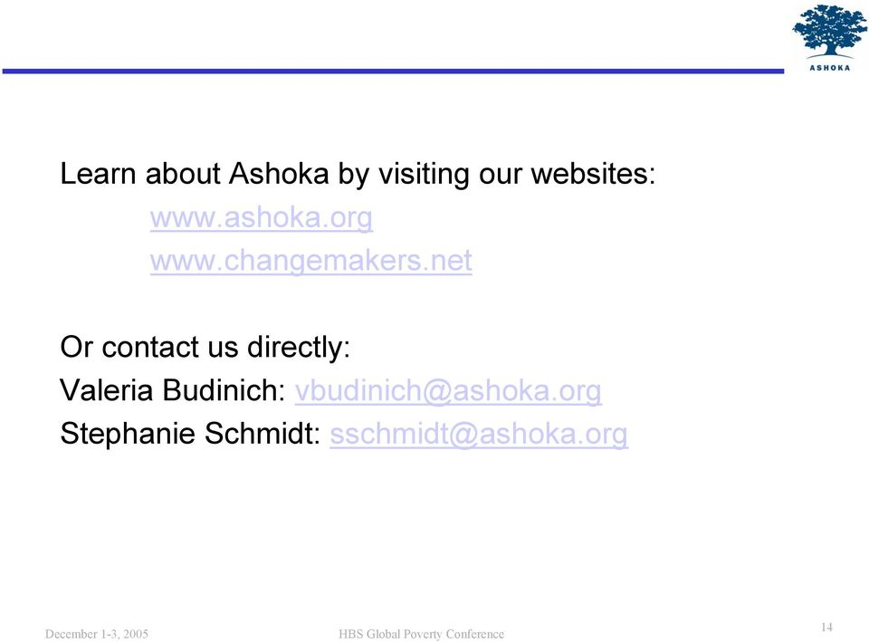 net Or contact us directly: Valeria Budinich: