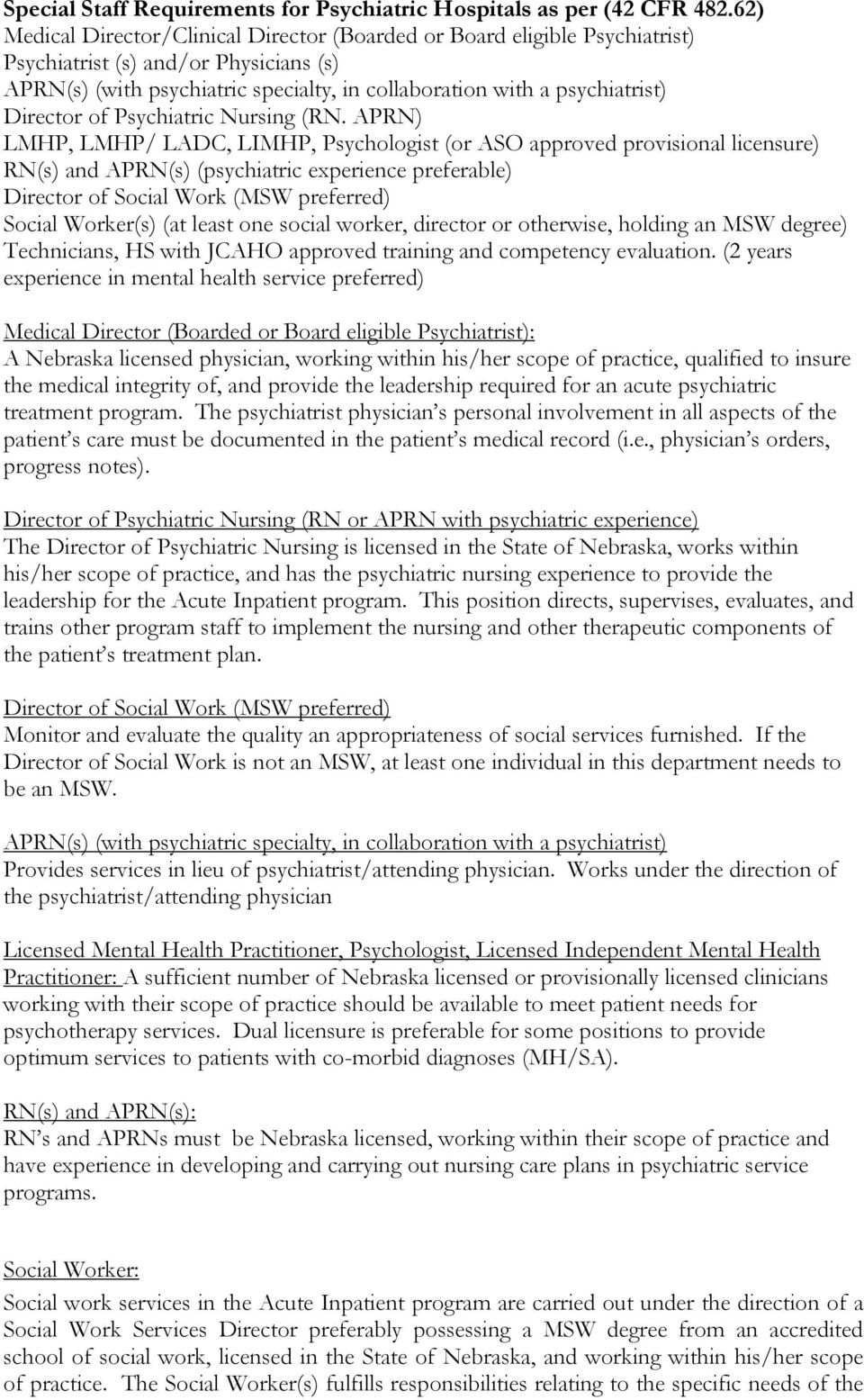 Director of Psychiatric Nursing (RN.