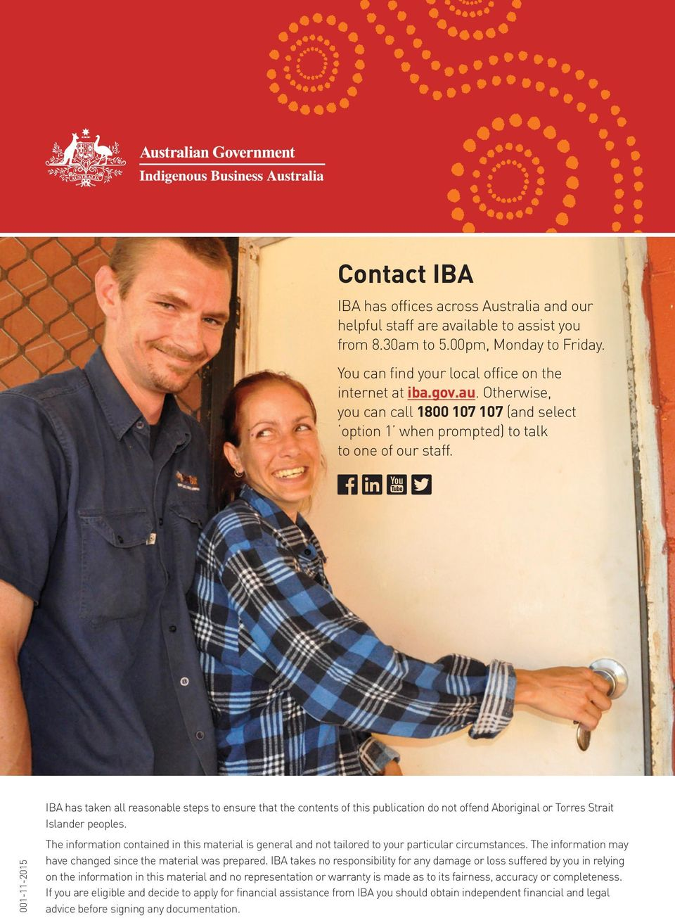 001-11-2015 IBA has taken all reasonable steps to ensure that the contents of this publication do not offend Aboriginal or Torres Strait Islander peoples.