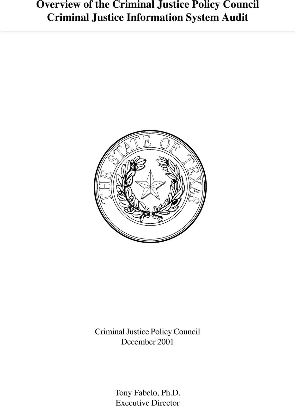 Audit Criminal Justice Policy Council