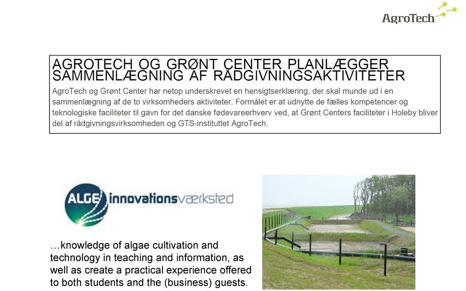 dk/en or contact: Mobile Email AgroTech A/S Institut for Jordbrugs- og FødevareInnovation Institute for Agri