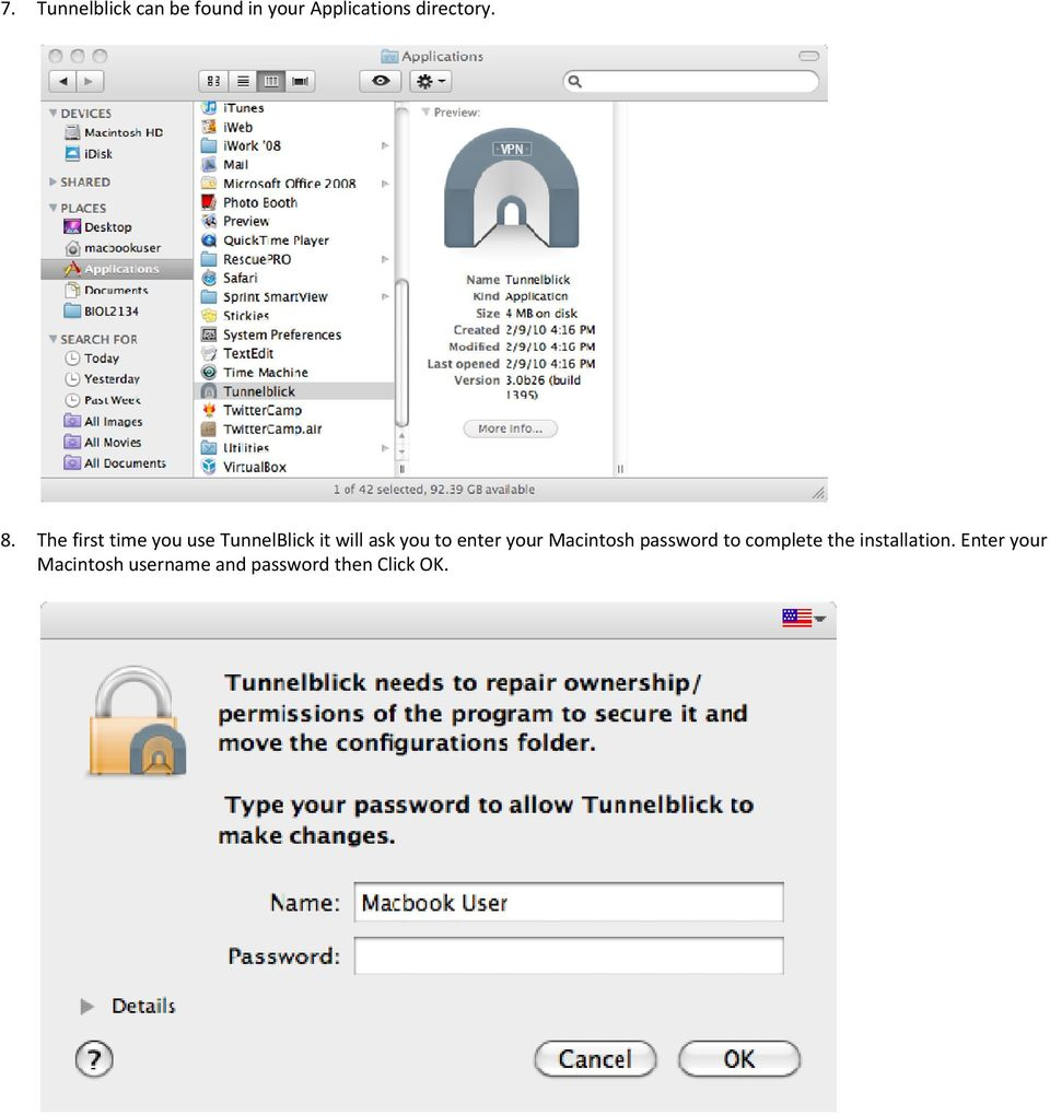 enter your Macintosh password to complete the installation.