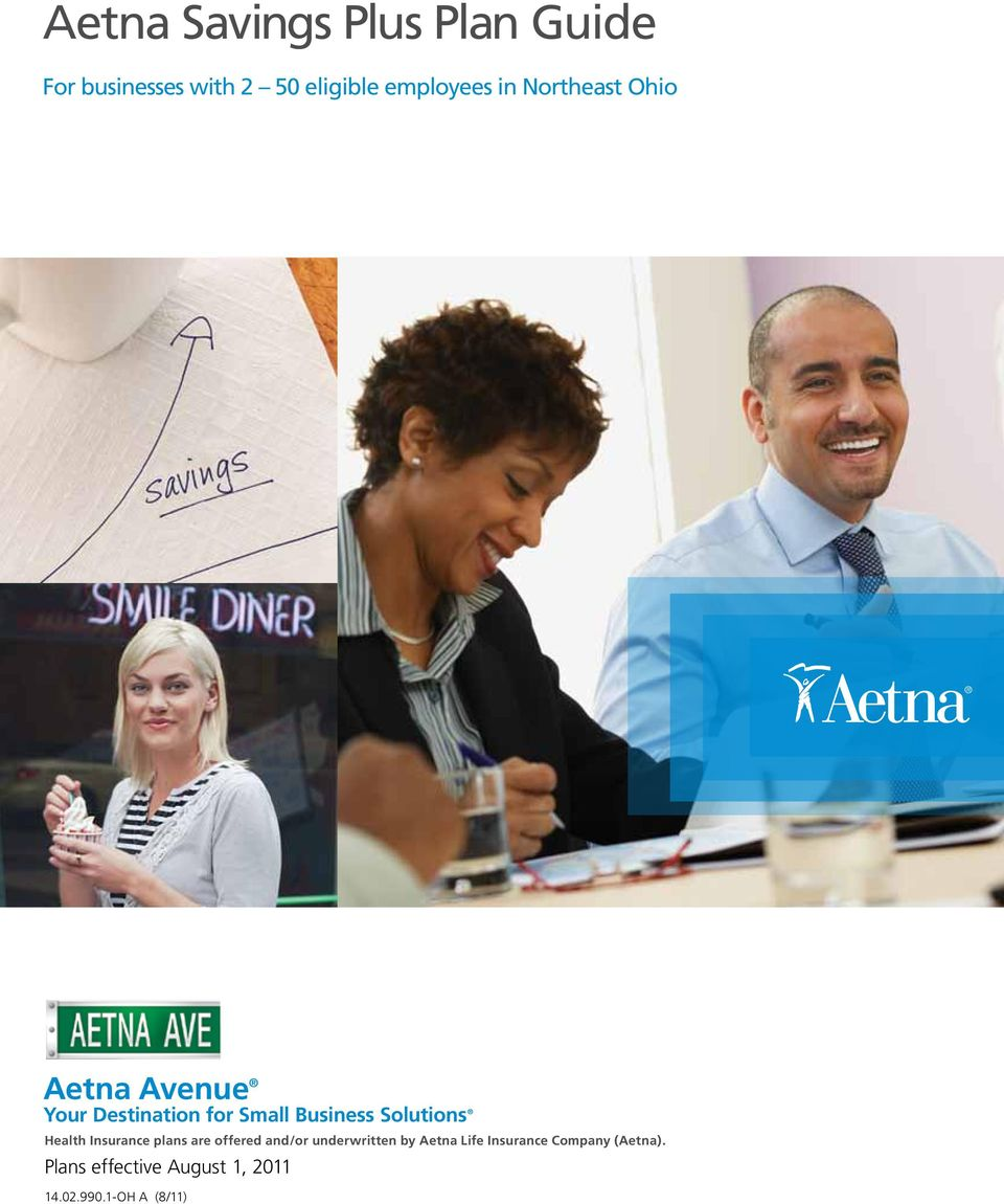 Solutions Health Insurance plans are offered and/or underwritten by Aetna