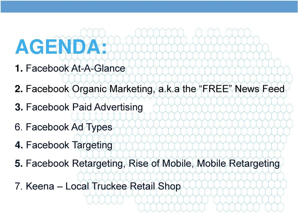 Facebook Paid Advertising 6. Facebook Ad Types 4.
