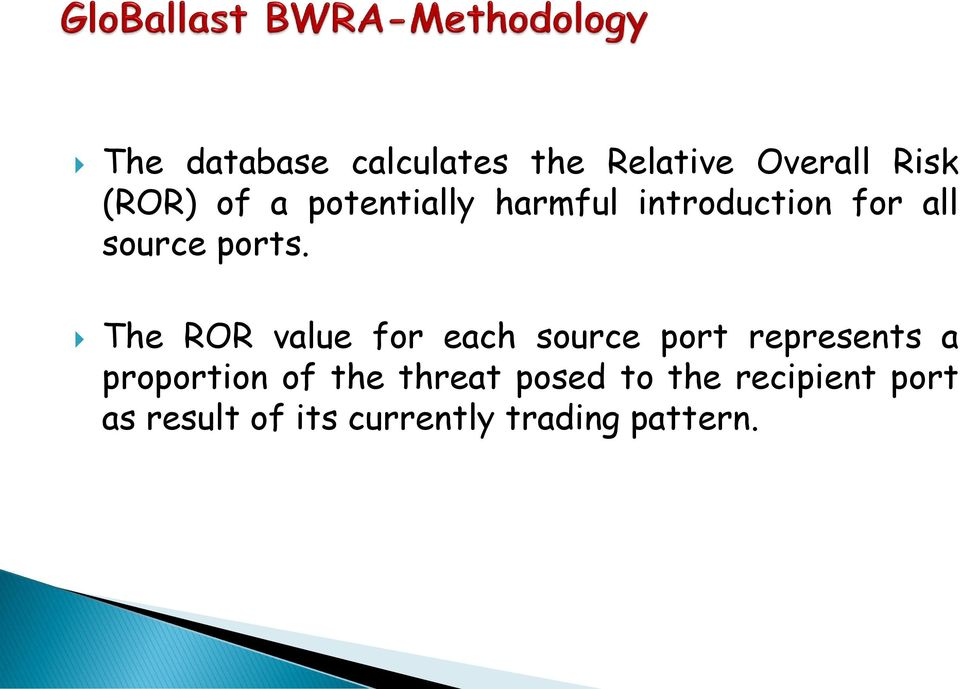 The ROR value for each source port represents a proportion of