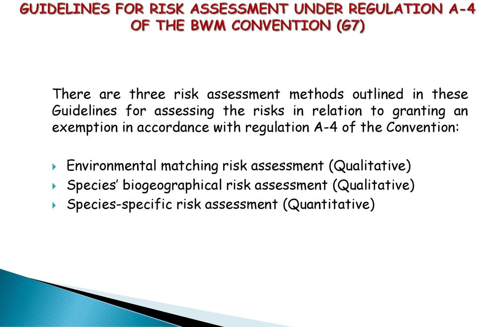 the Convention: Environmental matching risk assessment (Qualitative) Species