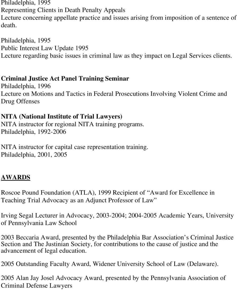 Criminal Justice Act Panel Training Seminar Philadelphia, 1996 Lecture on Motions and Tactics in Federal Prosecutions Involving Violent Crime and Drug Offenses NITA (National Institute of Trial