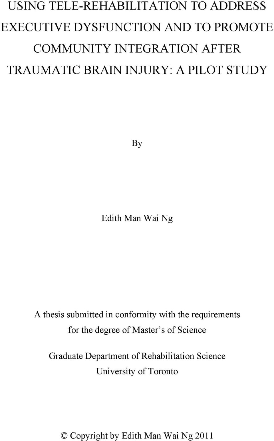 submitted in conformity with the requirements for the degree of Master s of Science