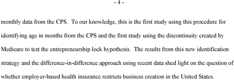 study using the discontinuity created by Medicare to test the entrepreneurship lock hypothesis.