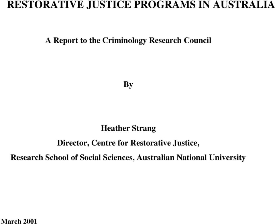 Director, Centre for Restorative Justice, Research