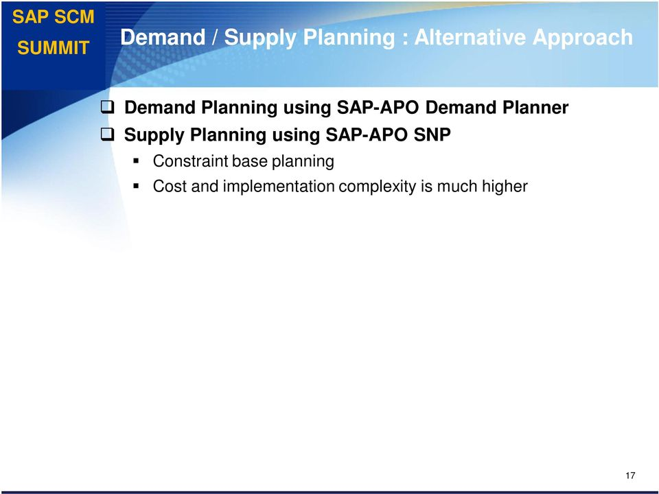 Supply Planning using SAP-APO SNP Constraint base