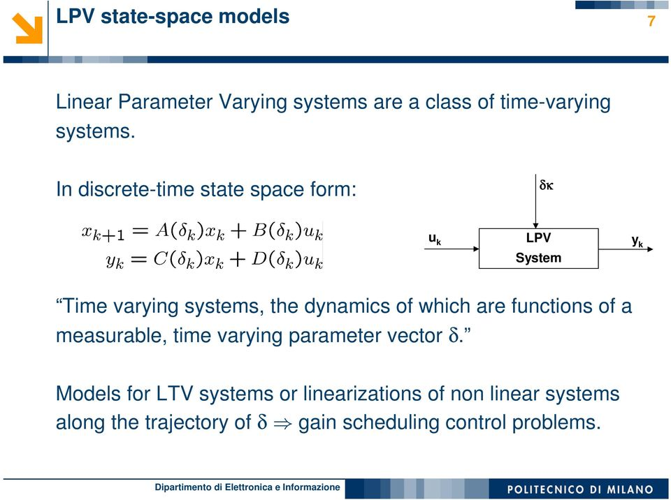 which are functions of a measurable, time varying parameter vector δ.