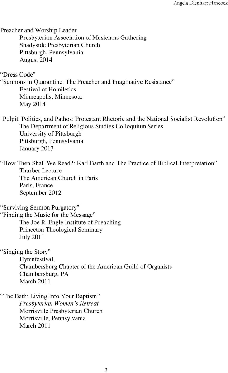 Studies Colloquium Series University of Pittsburgh Pittsburgh, Pennsylvania January 2013 How Then Shall We Read?