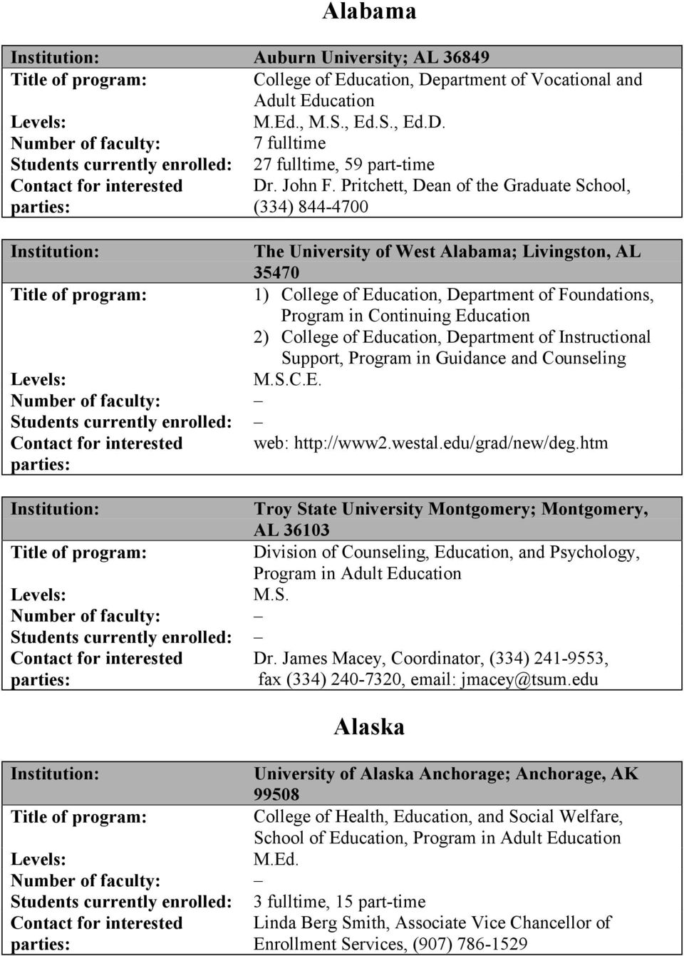 College of Education, Department of Instructional Support, Program in Guidance and Counseling M.S.C.E. web: http://www2.westal.edu/grad/new/deg.