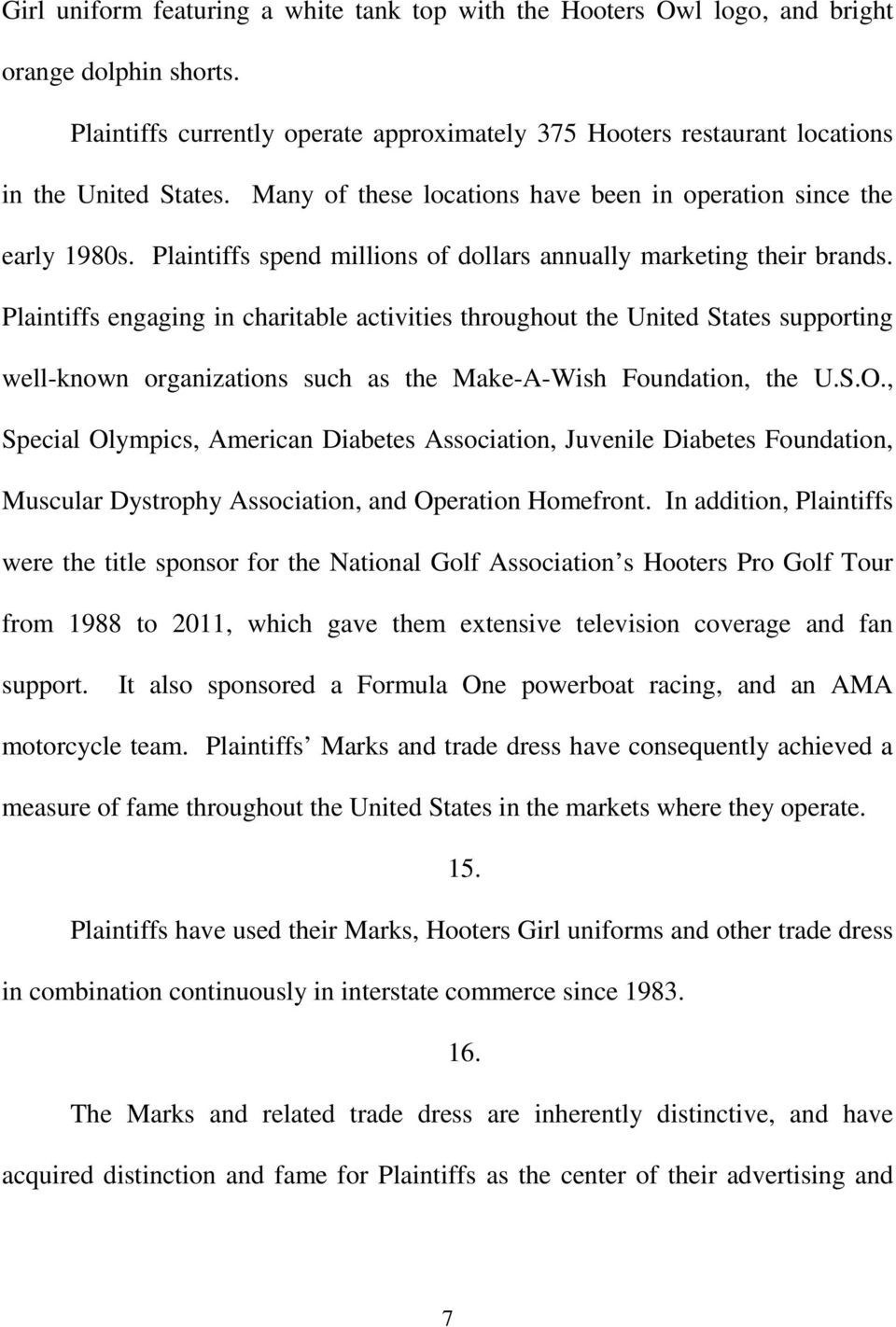 Plaintiffs engaging in charitable activities throughout the United States supporting well-known organizations such as the Make-A-Wish Foundation, the U.S.O.