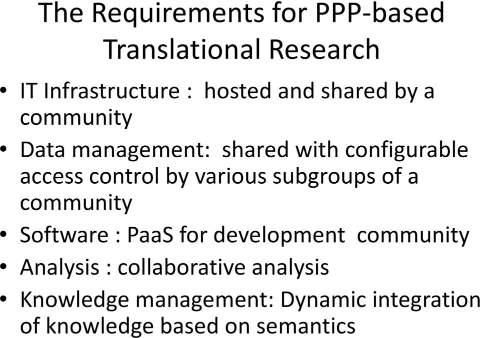 various subgroups of a community Software : PaaSfor development community Analysis :