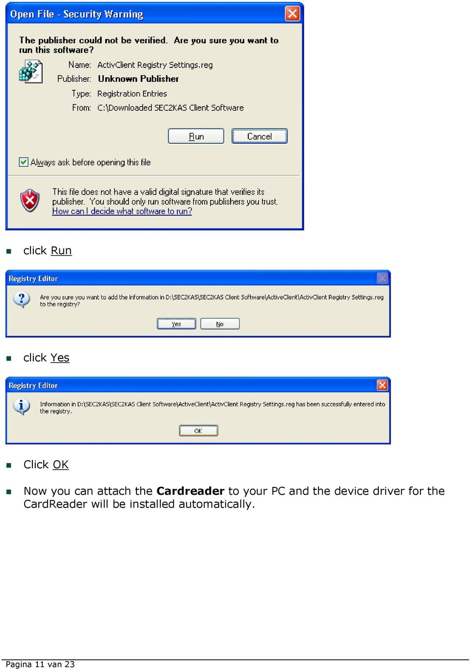 device driver for the CardReader will be