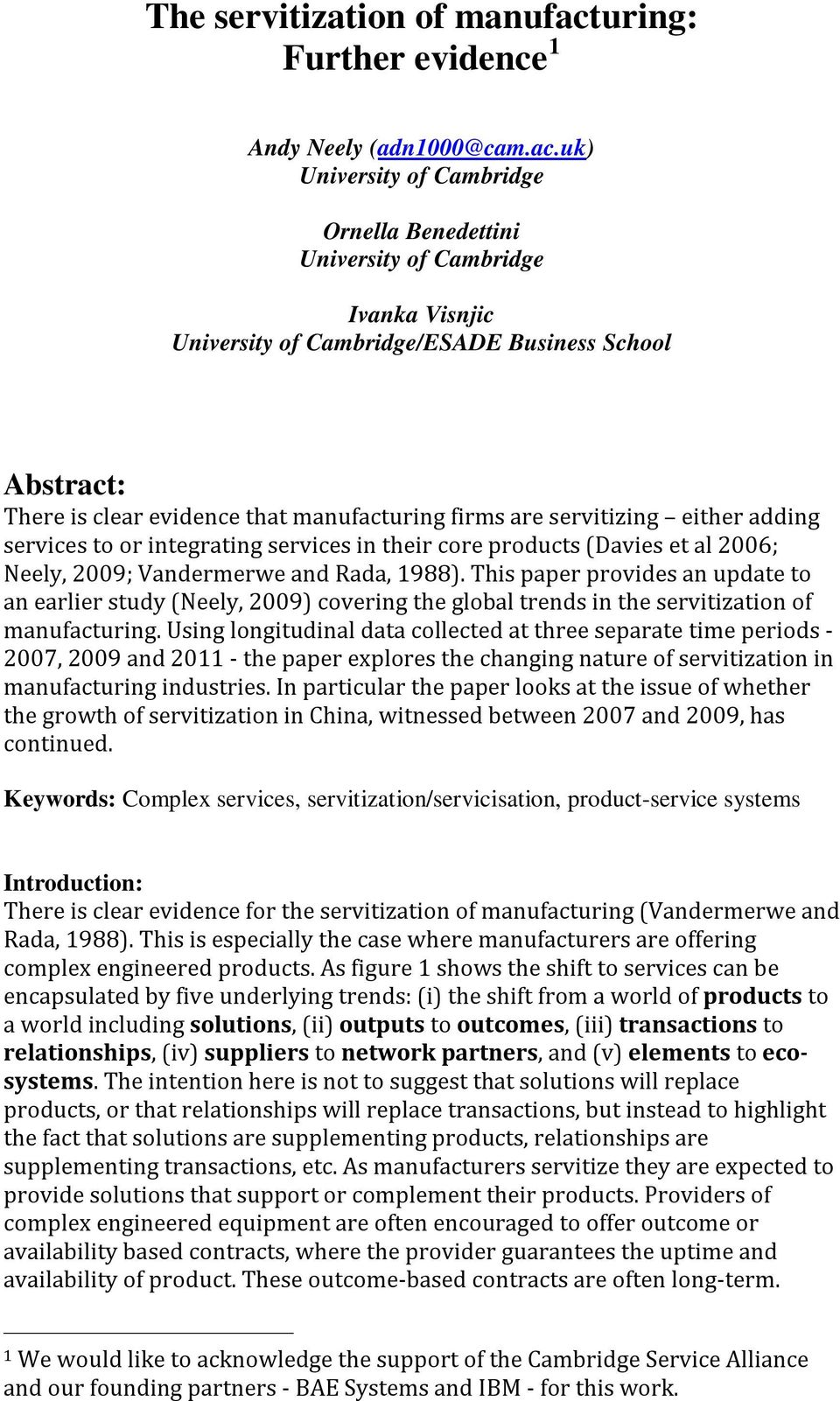 uk) University of Cambridge Ornella Benedettini University of Cambridge Ivanka Visnjic University of Cambridge/ESADE Business School Abstract: There is clear evidence that manufacturing firms are