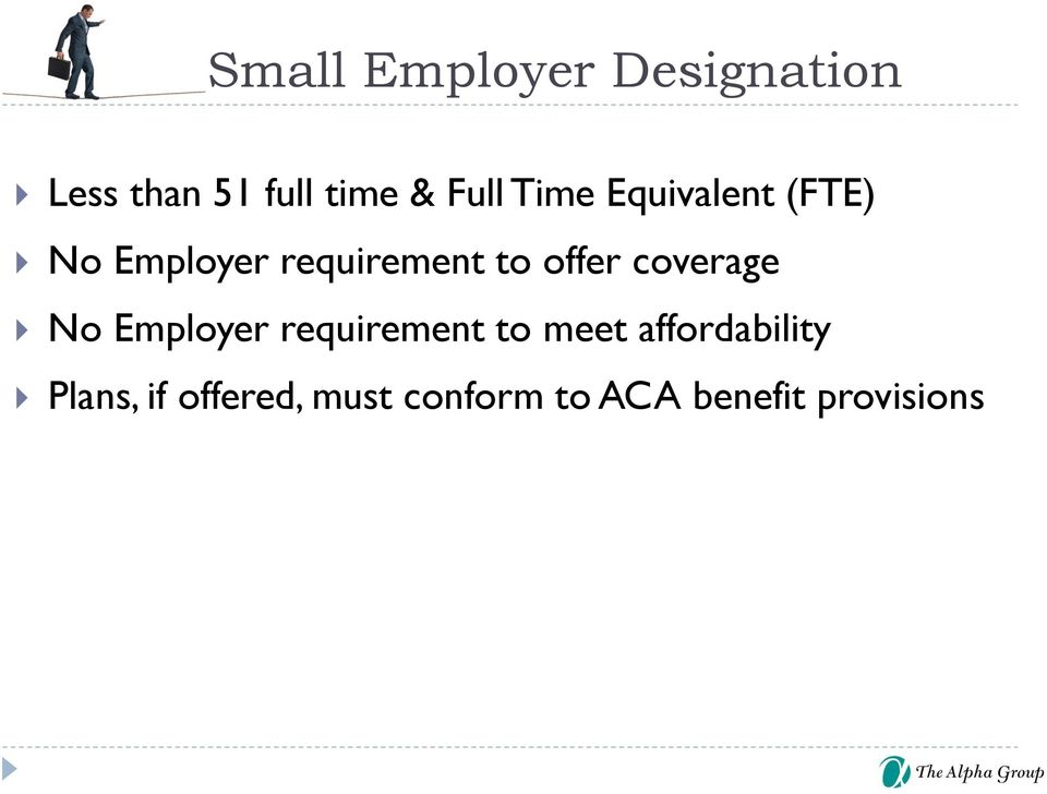 offer coverage No Employer requirement to meet
