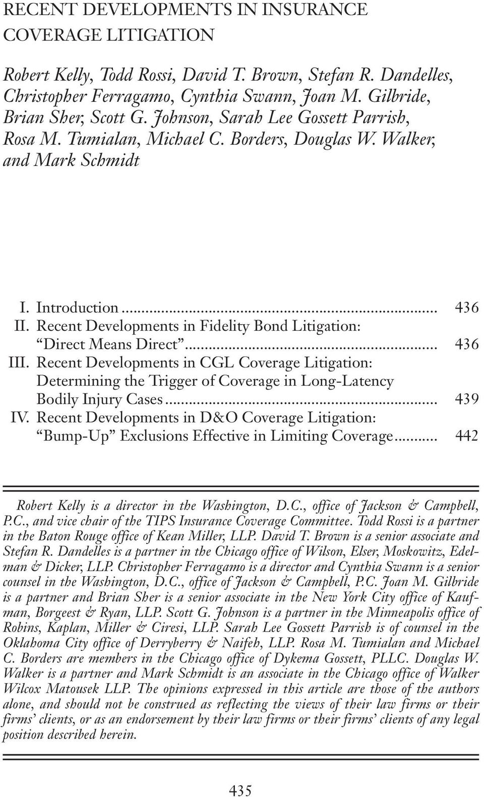 Recent Developments in Fidelity Bond Litigation: Direct Means Direct... 436 III.
