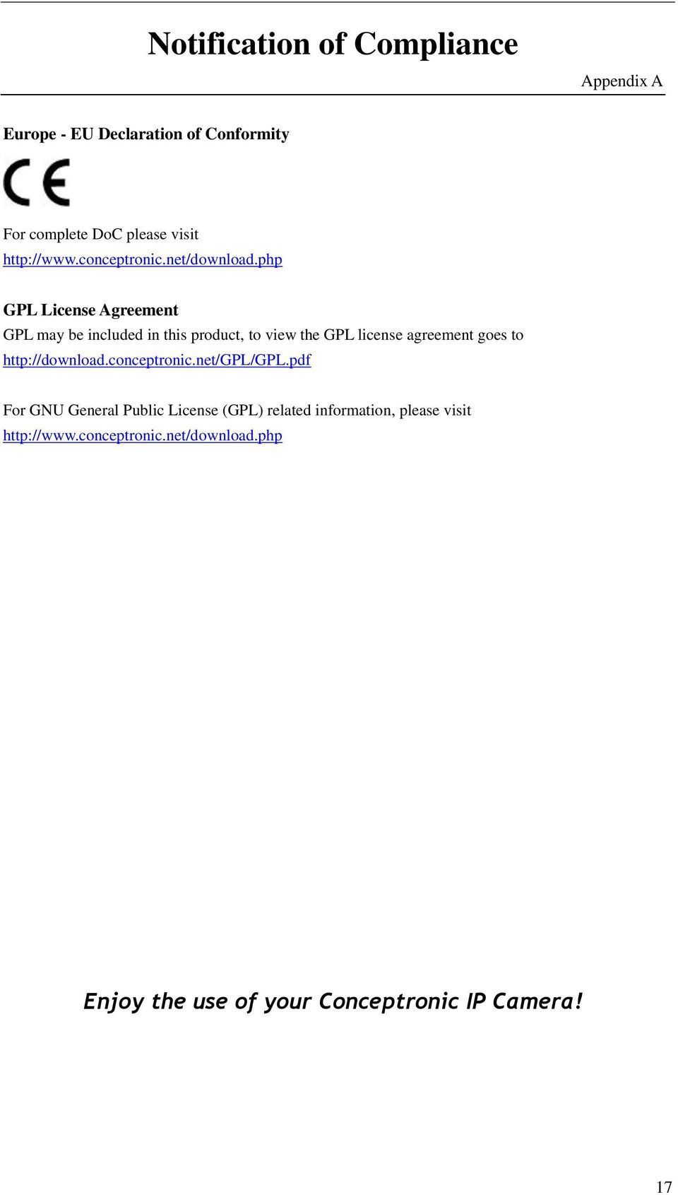 php GPL License Agreement GPL may be included in this product, to view the GPL license agreement goes to