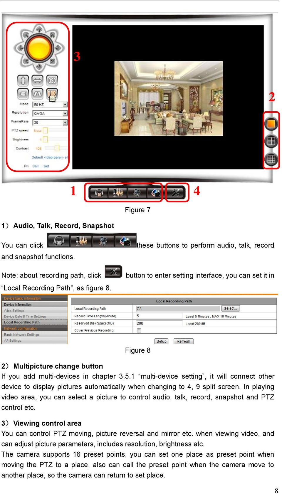 Figure 8 2) Multipicture change button If you add multi-devices in chapter 3.5.