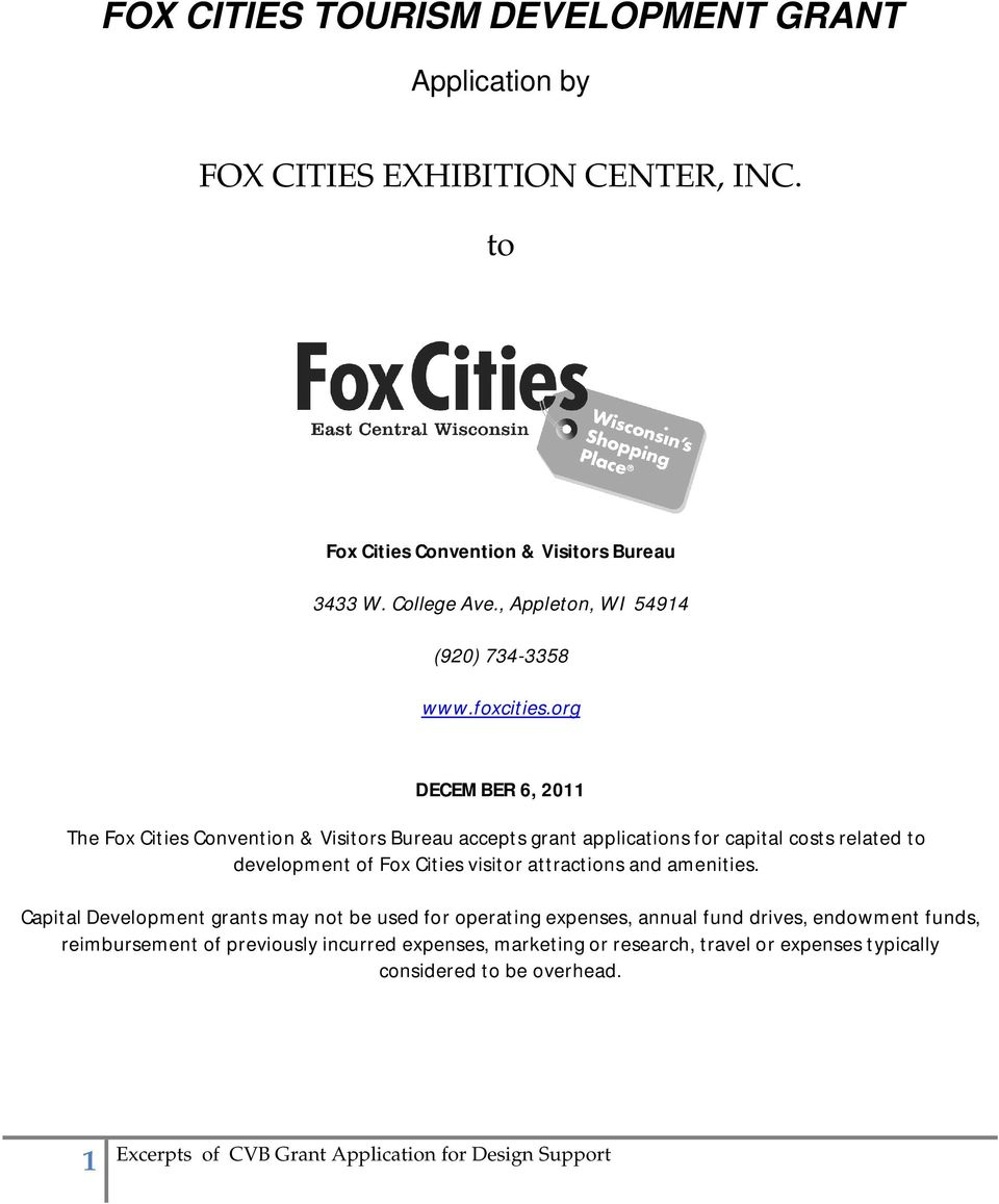 org DECEMBER 6, 2011 The Fox Cities Convention & Visitors Bureau accepts grant applications for capital costs related to development of Fox Cities