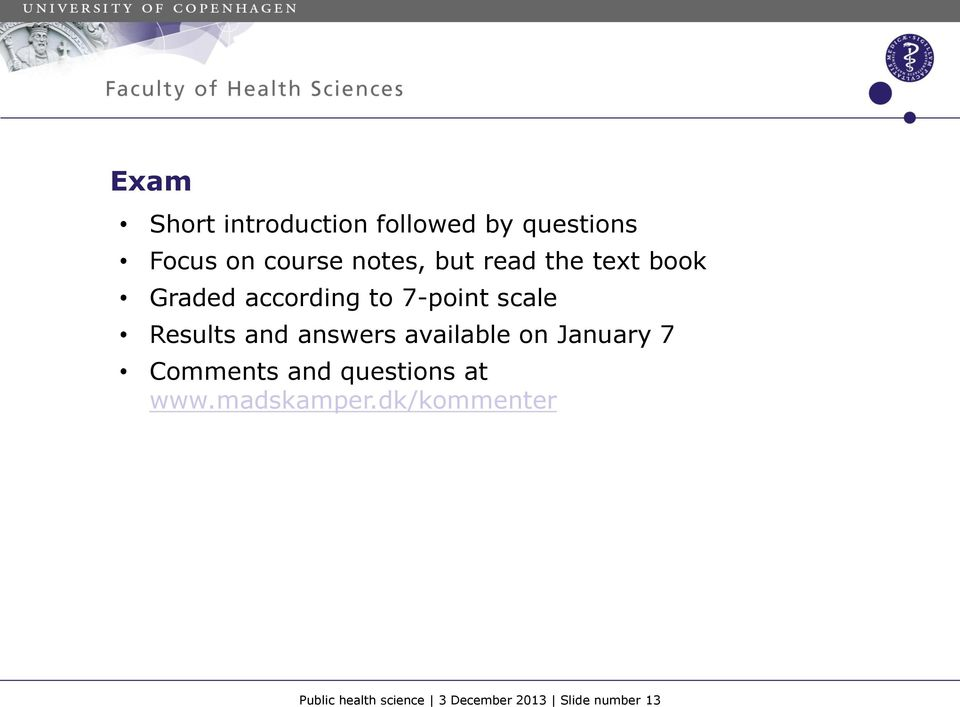 answers available on January 7 Comments and questions at www.