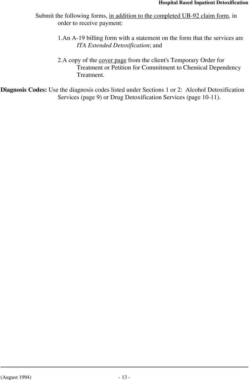 A copy of the cover page from the client's Temporary Order for Treatment or Petition for Commitment to Chemical Dependency