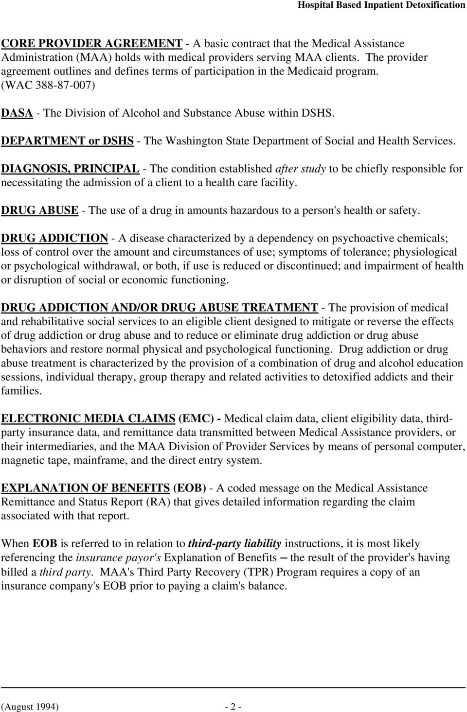 DEPARTMENT or DSHS - The Washington State Department of Social and Health Services.
