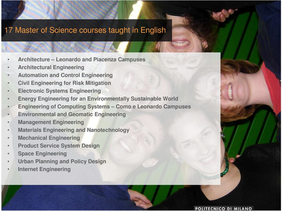 Engineering of Computing Systems Como e Leonardo Campuses Environmental and Geomatic Engineering Management Engineering Materials Engineering