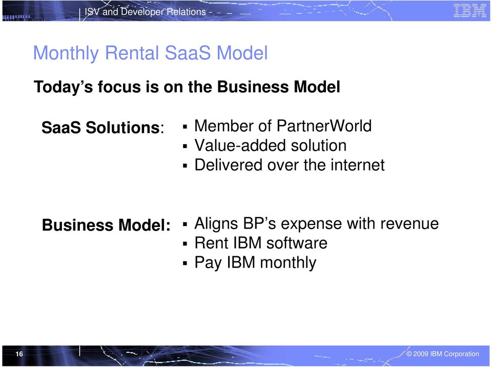 solution Delivered over the internet Business Model: Aligns