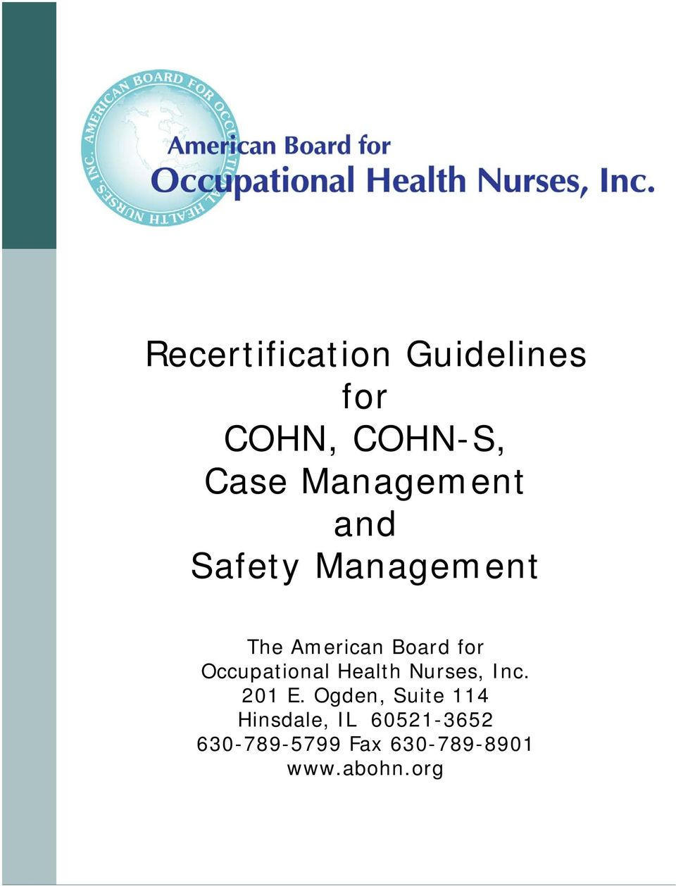 Occupational Health Nurses, Inc. 201 E.
