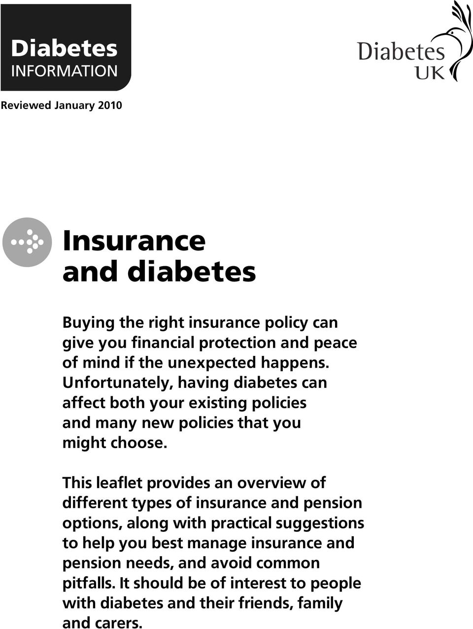This leaflet provides an overview of different types of insurance and pension options, along with practical suggestions to help you best